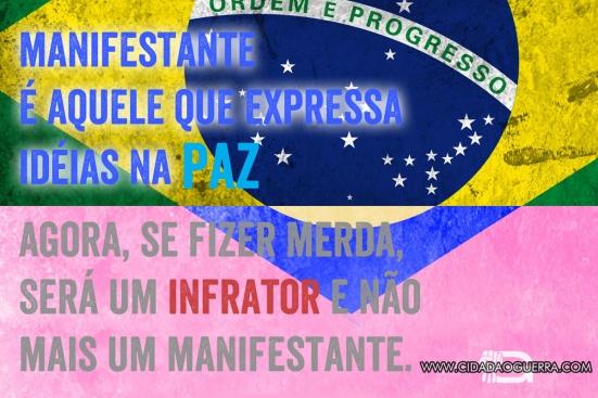 INFRATOR-NÃO-É-MANIFESTANTE!
